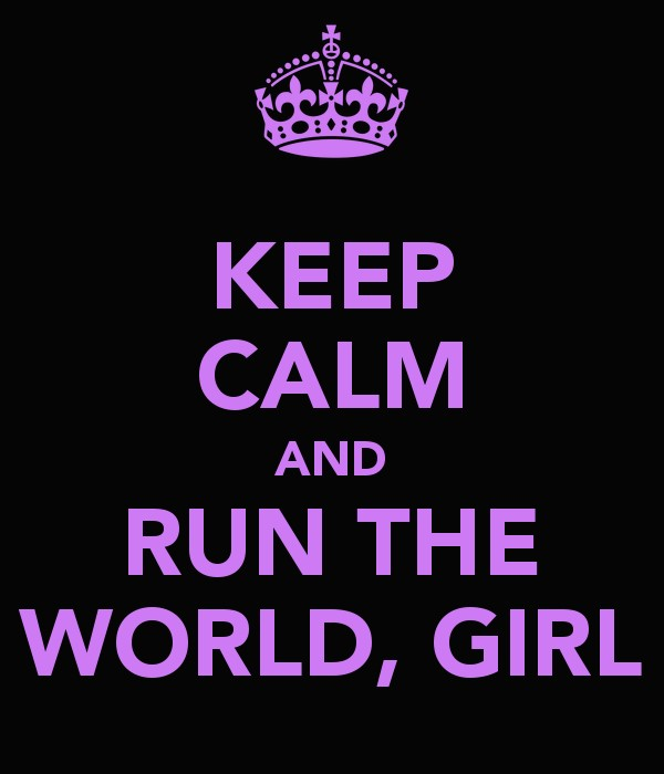 run the world